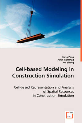 Cell-Based Modeling in Construction Simulation
