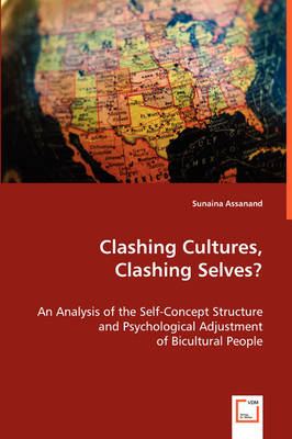 Clashing Cultures, Clashing Selves?