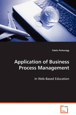 Application of Business Process Management