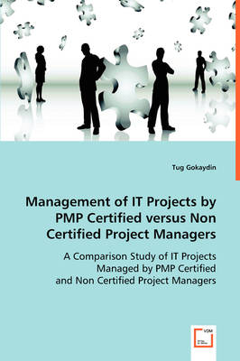 Management of #I't Projects by Pmp Certified Versus Non Certified Project Managers