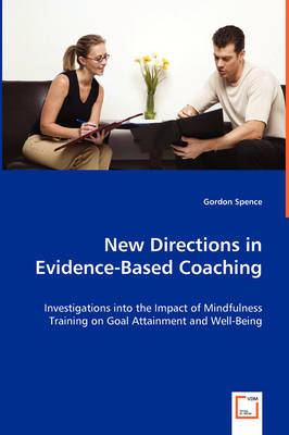 New Directions in Evidence-Based Coaching