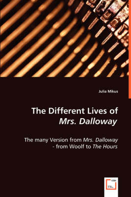 The Different Lives of Mrs. Dalloway