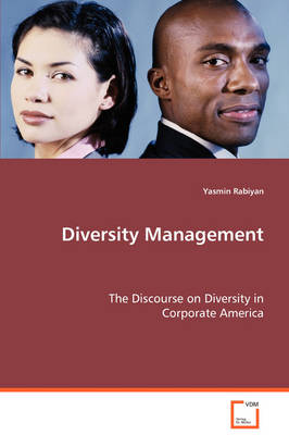 Diversity Management - The Discourse on Diversity in Corporate America
