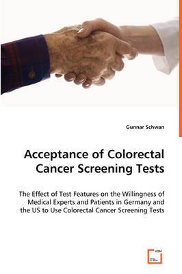 Acceptance of Colorectal Cancer Screening Tests