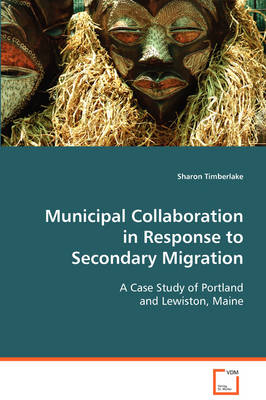 Municipal Collaboration in Response to Secondary Migration