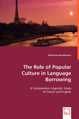 The Role of Popular Culture in Language Borrowing