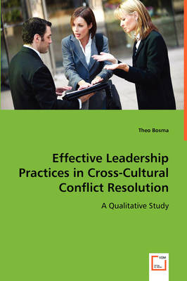 Effective Leadership Practices in Cross-Cultural Conflict Resolution