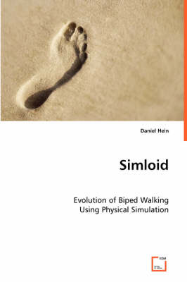 Simloid - Evolution of Biped Walking Using Physical Simulation