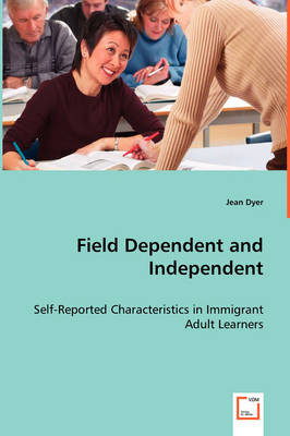 Field Dependent and Independent