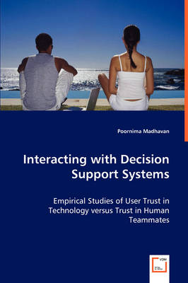 Interacting with Decision Support Systems