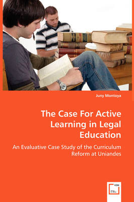 The Case for Active Learning in Legal Education