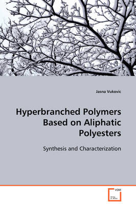 Hyperbranched Polymers Based on Aliphatic Polyesters