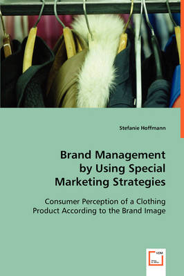 Brand Management by Using Special Marketing Strategies
