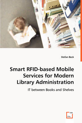 Smart Rfid-Based Mobile Services for Modern Library Administration