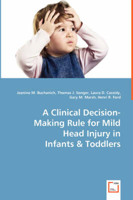 A Clinical Decision-Making Rule for Mild Head Injury in