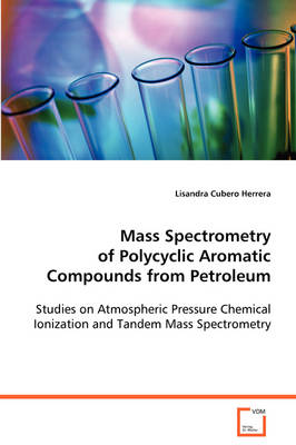 Mass Spectrometry of Polycyclic Aromatic Compounds from Petroleum