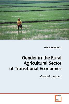 Gender in the Rural Agricultural Sector of Transitional Economies