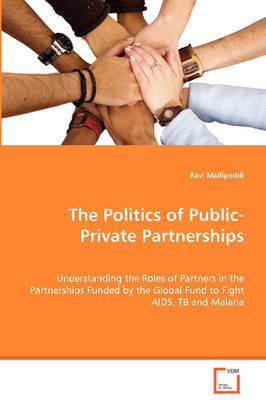 The Politics of Public-Private Partnerships