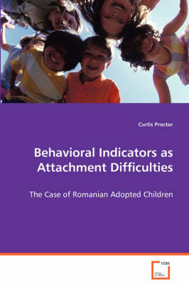 Behavioral Indicators as Attachment Difficulties