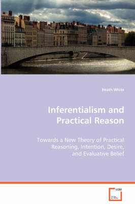 Inferentialism and Practical Reason