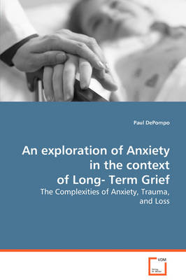 An Exploration of Anxiety in the Context of Long-Term Grief