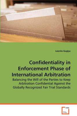 Confidentiality in Enforcement Phase of International Arbitration