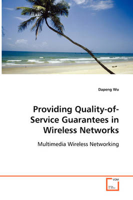 Providing Quality-Of-Service Guarantees in Wireless Networks