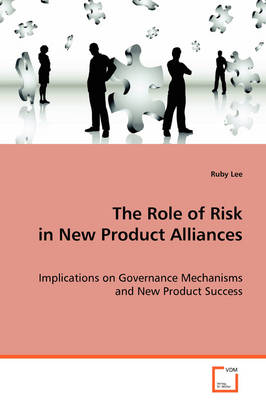 The Role of Risk in New Product Alliances