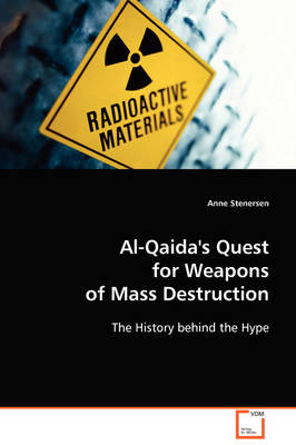Al-Qaida's Quest for Weapons of Mass Destruction