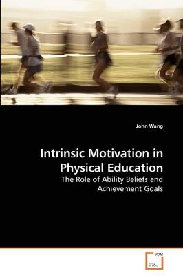 Intrinsic Motivation in Physical Education