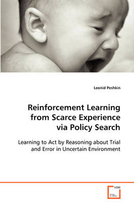 Reinforcement Learning from Scarce Experience Via Policy Search