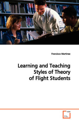 Learning and Teaching Styles of Theory of Flight Students