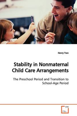Stability in Nonmaternal Child Care Arrangements
