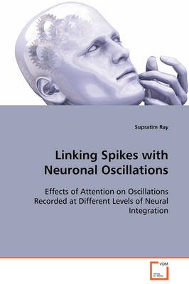 Linking Spikes with Neuronal Oscillations