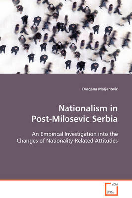 Nationalism in Post-Milosevic Serbia