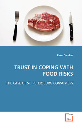 Trust in Coping with Food Risks