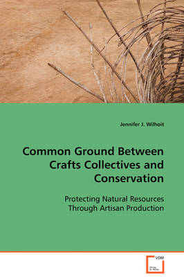 Common Ground Between Crafts Collectives and Conservation
