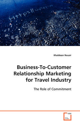 Business-To-Customer Relationship Marketing for Travel Industry