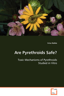 Are Pyrethroids Safe?
