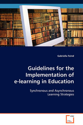 Guidelines for the Implementation of E-Learning in Education