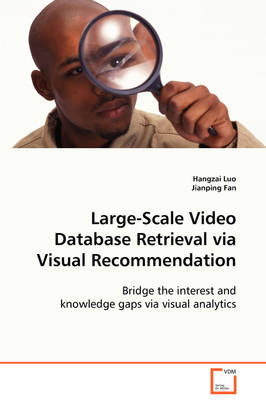 Large-Scale Video Database Retrieval Via Visual Recommendation