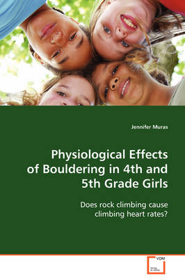 Physiological Effects of Bouldering in 4th and 5th Grade Girls