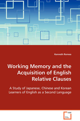 Working Memory and the Acquisition of English Relative Clauses