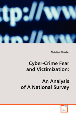 Cyber-Crime Fear and Victimization