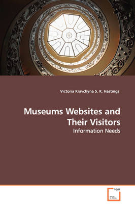 Museums Websites and Their Visitors - Information Needs