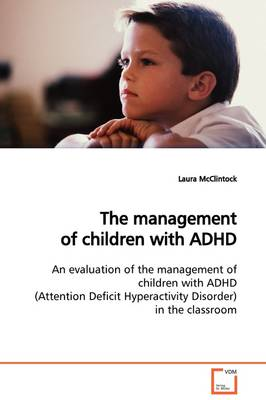 The Management of Children with ADHD