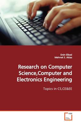 Research on Computer Science, Computer and Electronics Engineering