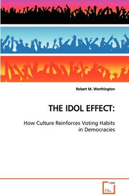 The Idol Effect: How Culture Reinforces Voting Habits in Democracies