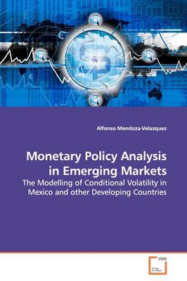 Monetary Policy Analysis in Emerging Markets