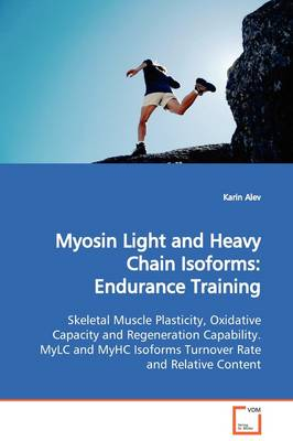 Myosin Light and Heavy Chain Isoforms: Endurance Training